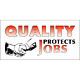Quality Protects Jobs Vinyl Banner - 24 x 48