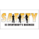 Safety Is Everybody's Business Vinyl Banner - 24 x 48