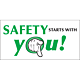 Safety Starts With You Vinyl Banner - 24 x 48