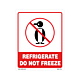 Refrigerate Do Not Freeze Labels - 5  Inch x 4 Inch