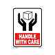Handle with Care Labels - 5.25 Inch x 4 Inch
