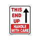 Handle with Care - This End Up Labels - 5.25 inch x 4 Inch