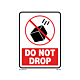 Do Not Drop Labels - 5.25 Inch x 4 Inch