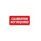 Calibration Not Required Labels - 1 Inch x 2 Inch