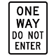 One Way Do Not Enter Aluminum Reflective Sign, 24 Inch x 18 Inch