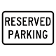 Reserved Parking Sign, 12 Inch x 18 Inch