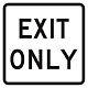 Exit Only Aluminum Reflective Sign, 18 Inch x 18 Inch