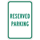 Reserved Parking Sign, 18 Inch x 12 Inch