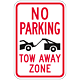 No Parking Tow Away Zone Sign, 12 Inches x 18 Inches