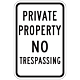 Private Property no Trespassing Sign, 18 Inch x 12 Inch
