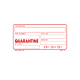 Quarantine Labels - 2 Inch x 4 Inch