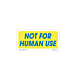 Not For Human Use Labels - 1 Inch x 2 inch