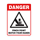 Danger Pinch Point Watch Your Hands Styrene Sign