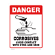 Danger Corrosives Avoid Eye and Skin Contact Styrene Sign