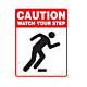 Caution Watch Your Step Vinyl Decal