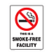 This is a Smoke Free Facility Styrene Sign