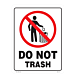 Do Not Trash Vinyl Decal
