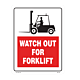 Watch out for Forklift Vinyl Decal