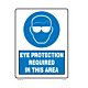 Eye Protection Required in This Area Styrene Sign
