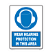 Wear Hearing Protection in this Area Styrene Sign