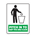 Pitch In To Keep This Area Clean Styrene Sign