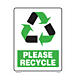 Please Recycle Styrene Sign