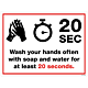 Wash Your Hands for 20 Seconds Styrene Sign
