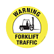Fork Lift Traffic Warning Floor Graphic - 8 Inch