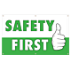 Safety First Vinyl Banner - 36 x 60