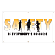 Safety Is Everybody's Business Vinyl Banner - 36 x 60