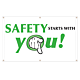 Safety Starts With You Vinyl Banner - 36 x 60