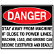 Danger Stay Away From Machine Decal
