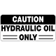 Caution Hydraulic Oil Only Decal