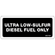 Ultra Low-Sulfur Diesel Fuel Only Decal
