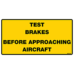 Test Brakes Before Approaching Aircraft Decal
