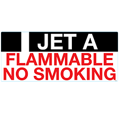 I Jet A, Flammable, No Smoking Decal