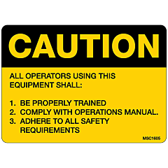 Caution All Operators Using This Equipment Decal
